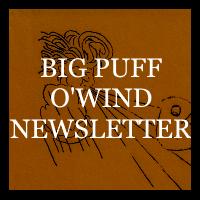Big Puff O'Wind Newsletter