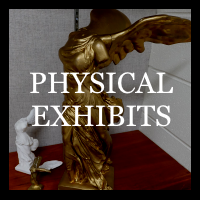 Physical Exhibits