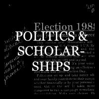 Politics and Scholarships