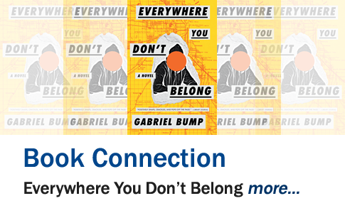 Book Connection 2021-22: Everywhere You Don't Belong