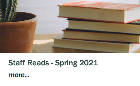 Library Staff Reads - Spring 2021