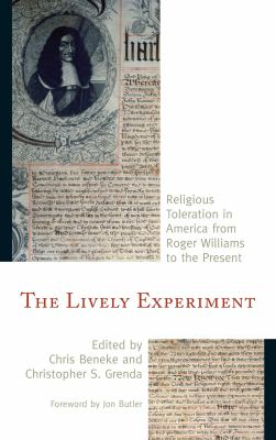 The lively experiment : religious toleration in America from Roger Williams to the present