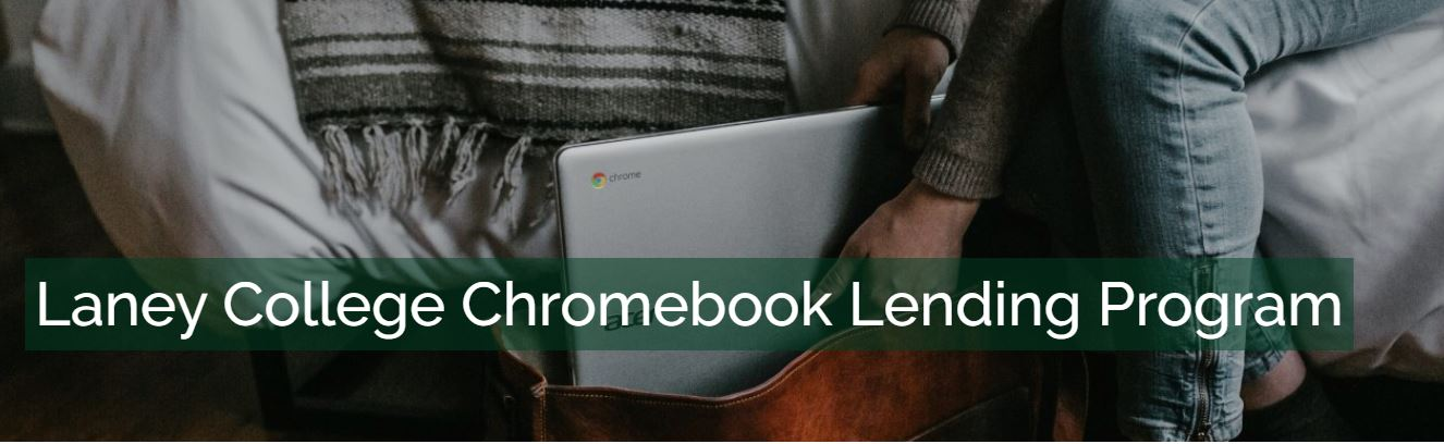 Laney College Chromebook Lending Program