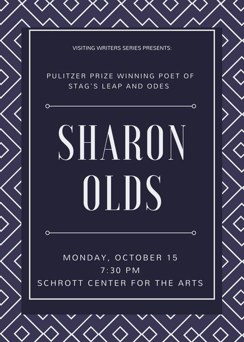 Visiting Writers Series Presents: Pulitzer Prize Winning Poet of Stag's Leap and Odes. Sharon Olds. Monday, October 15th at 7:30 pm in the Schrott Center for the Arts