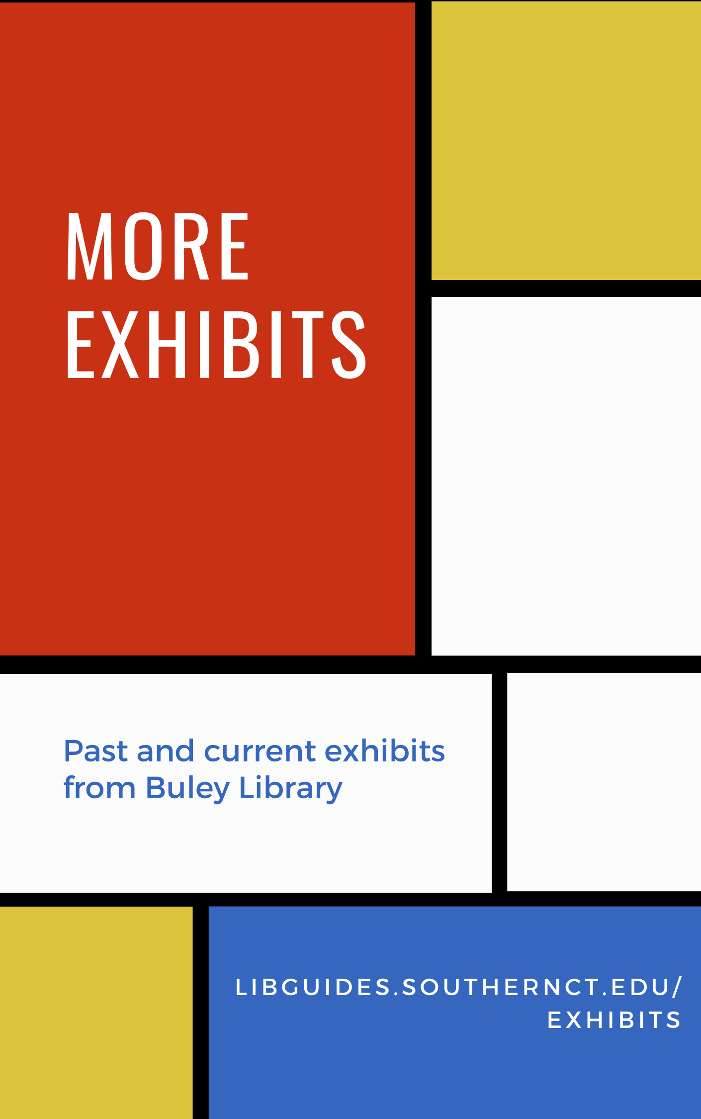 Click for more exhibits, past and present
