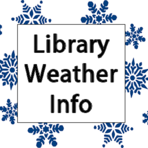 Library Weather Info and Closings