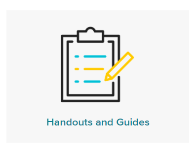 Handouts and Guides