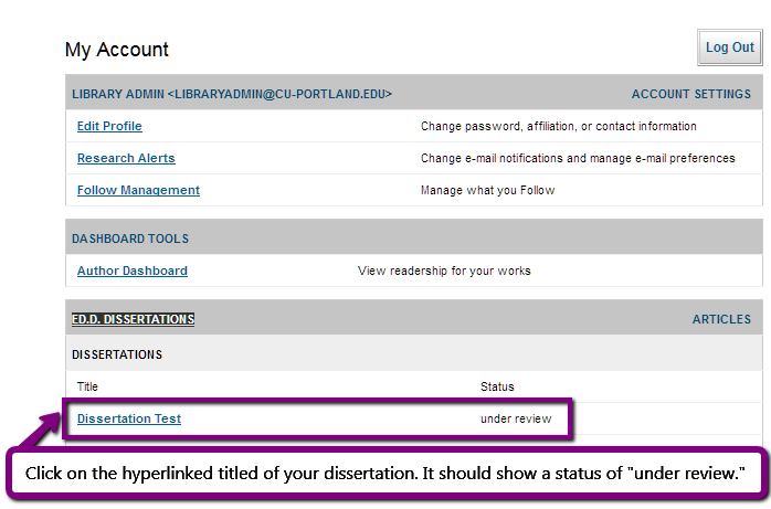 """Screenshot. Text = Click on the hyperlinked title of your dissertation. It should show a status of """"under review."""""""