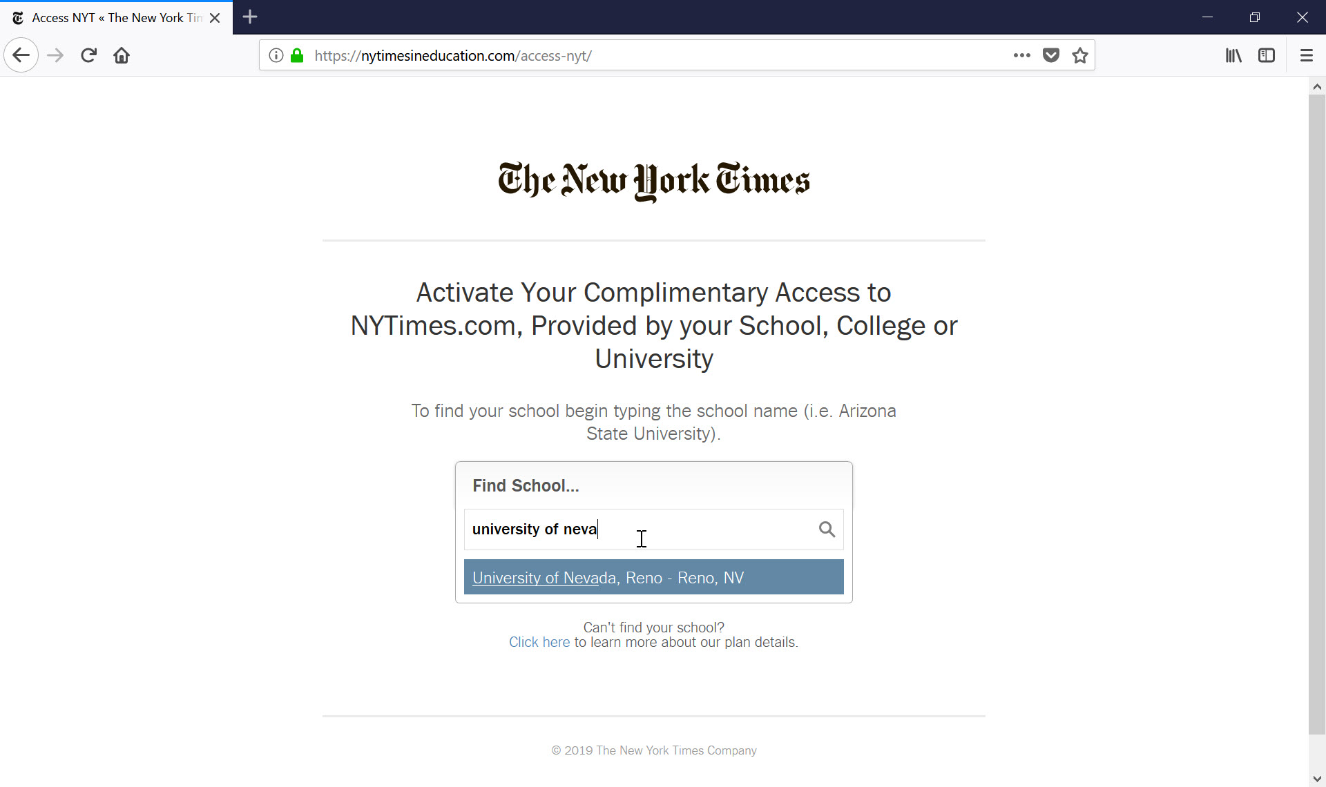 "Screenshot of New York Times activation page reading ""Activate your complimentary access to NYTimes.com, provided by your school, college, or university. To find your school begin typing the school name"" with a search bar to find your school, and the University of Nevada, Reno showing up in the list"