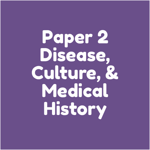 Paper 2  - Disease, culture, and medical history