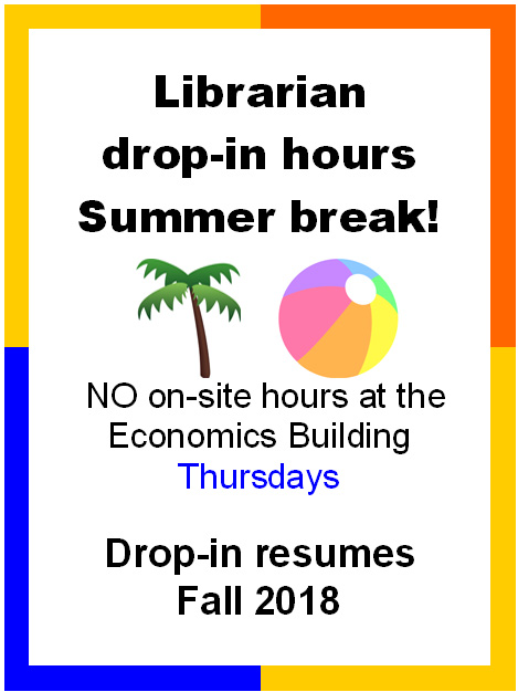 Econ drop in hours break over the summer & resume this fall