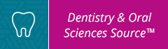 Dentistry and Oral Sciences Source