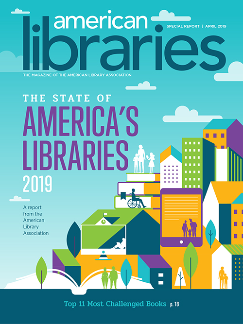 Cover of April 2019 American Libraries Magazine