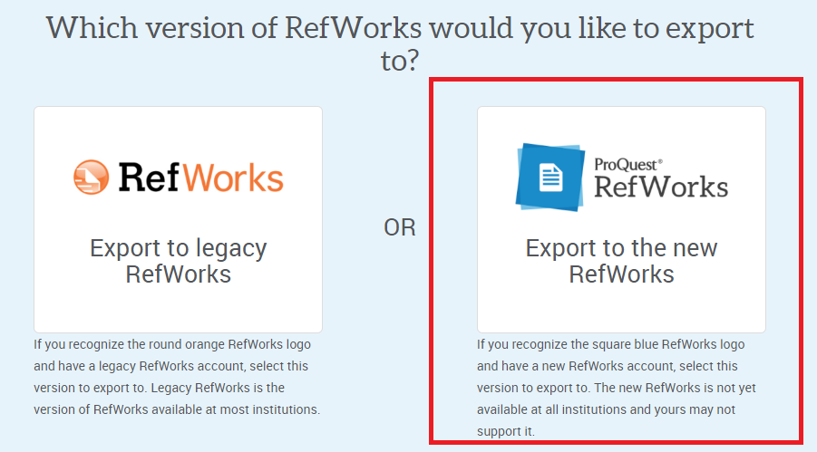 Screenshot of window where you must choose old RefWorks or new RefWorks
