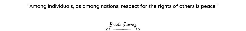 Benito Juarez quote
