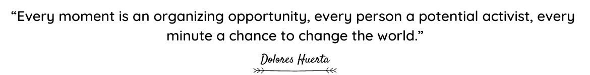 Dolores Huerta quote