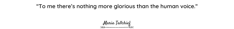 Maria Tallchief quote