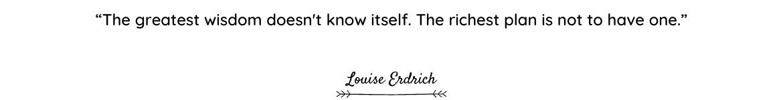 Louise Erdrich quote