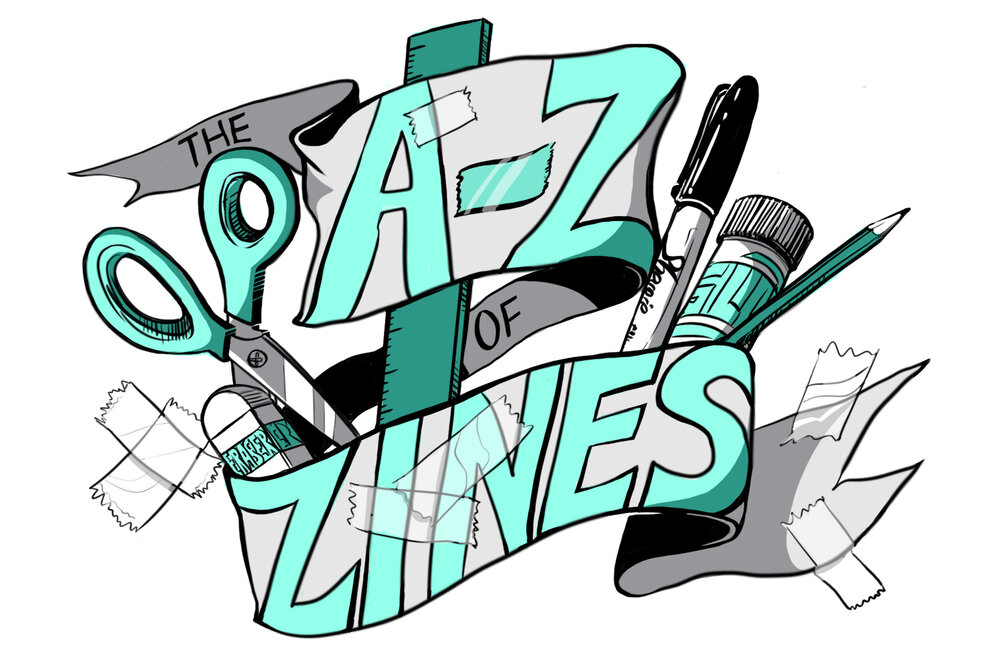 The A-Z of Zines