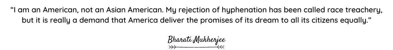 Bharati Mukherjee quote