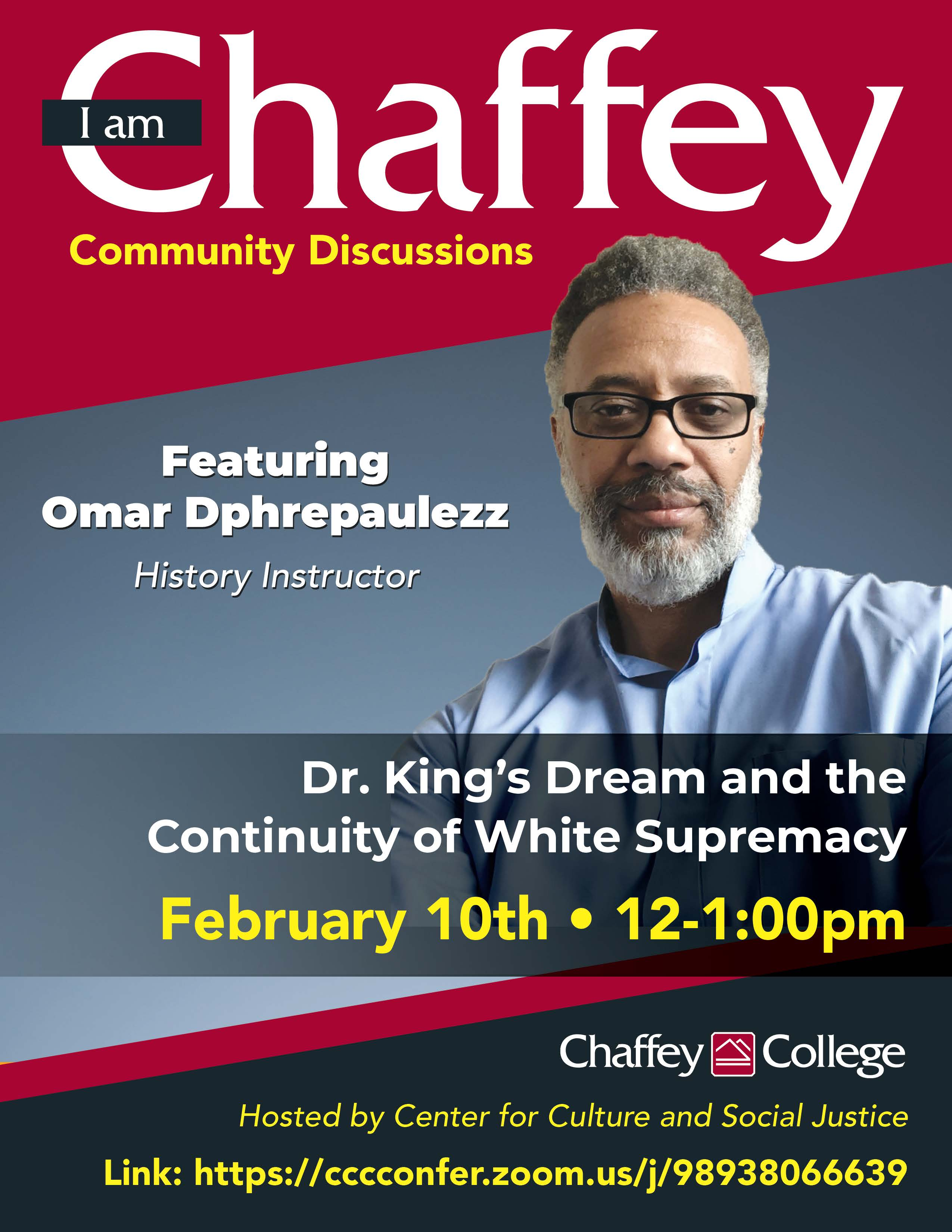 I am Chaffey Community Discussions: Dr. King's Dream and the Continuity of White Supremacy