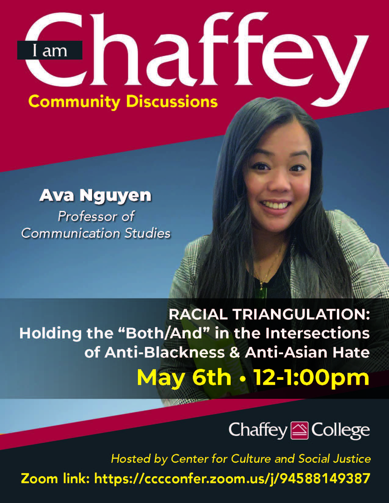 """I am Chaffey: RACIAL TRIANGULATION: Holding the """"Both/And"""" in the Intersections of Anti-Blackness & Anti-Asian Hate"""