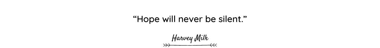 Harvey Milk quote