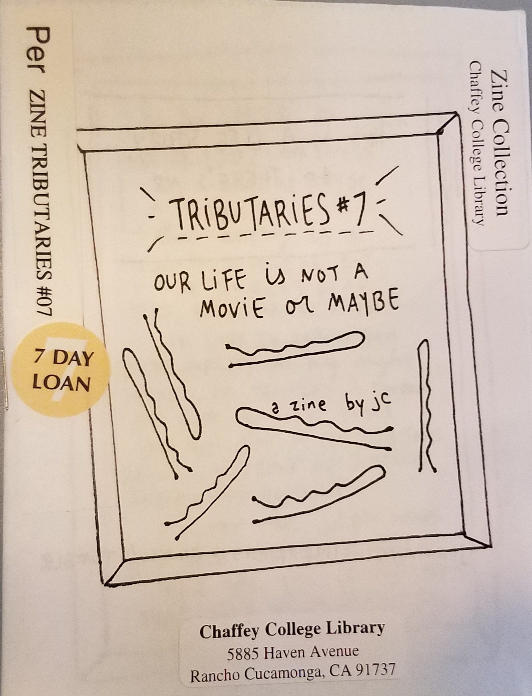 Tributaries #7 : our life is not a movie or maybe