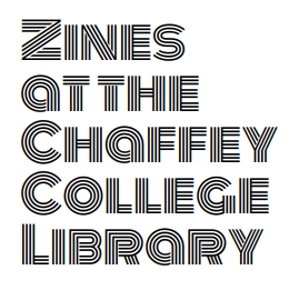 Zines at the Chaffey College Library