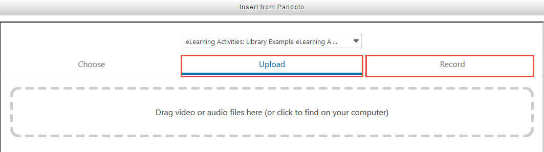 screenshot of upload and record in Panopto