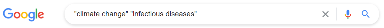 Google search for climate change and infectious diseases in quotes