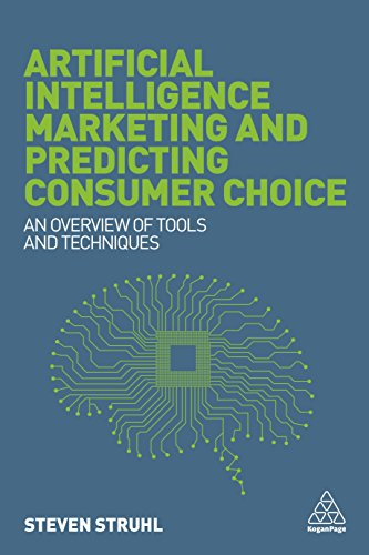 Artificial Intelligence Marketing and Predicting Consumer Choice : An Overview of Tools and Techniques