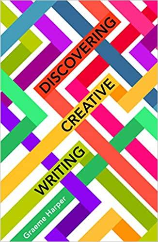 Discovering creative writing Harper, Graeme