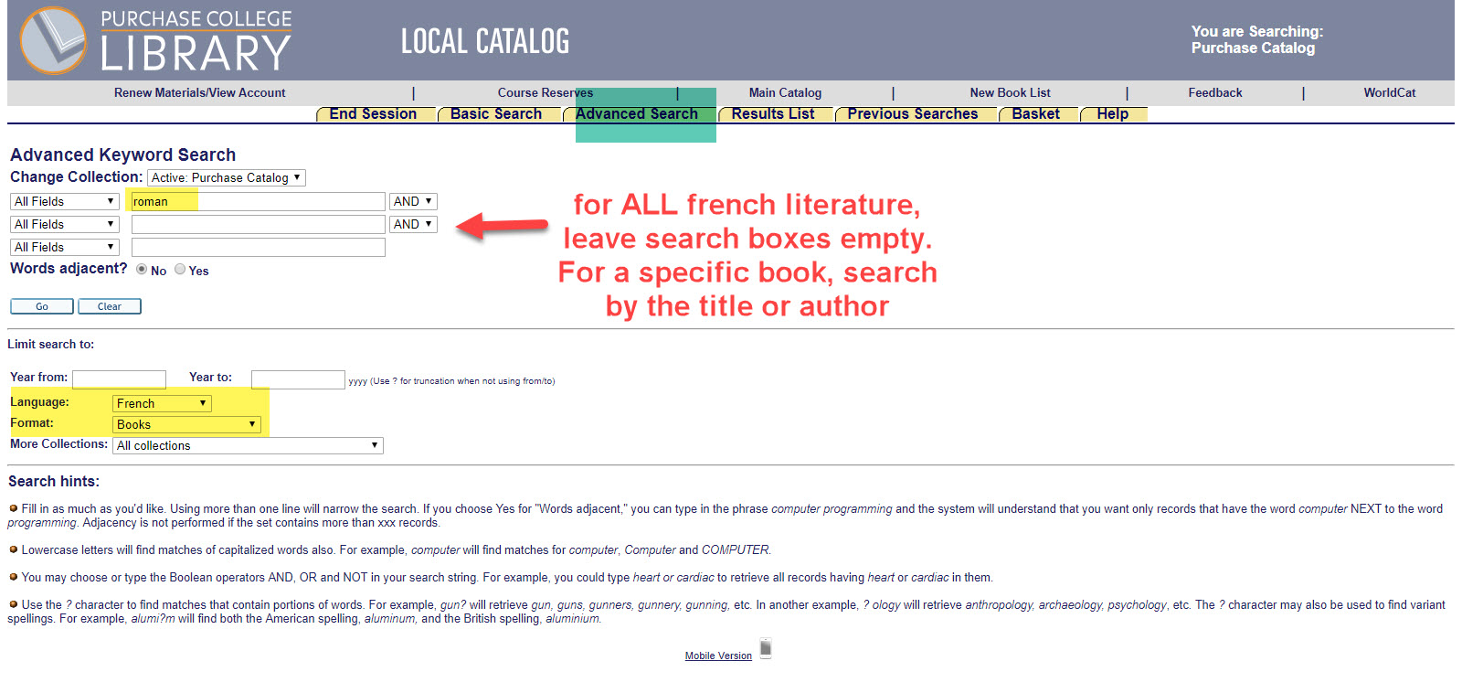 "screenshot of local catalog showing ""roman"" as a search keyword and selections for  Language: French and Format: Books. annotation reads:  for ALL french literature leave search box empty. For a specific book, search by the title or author."""