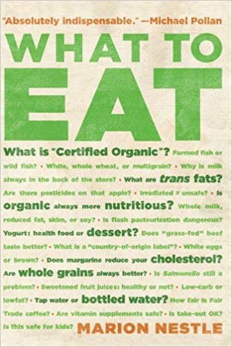 "Book cover of ""What to Eat"" by Marion Nestle"