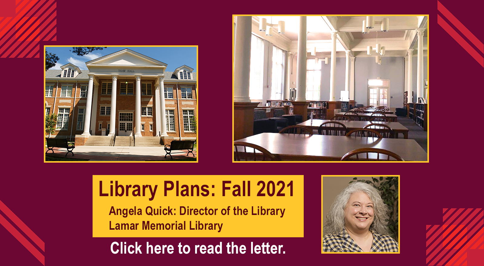 Pictures of Thaw hall, inside the library's reading room, Angela Quick, and plans for fall 2021