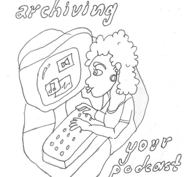 "illustration of person at a computer with the words ""archiving your podcast"""
