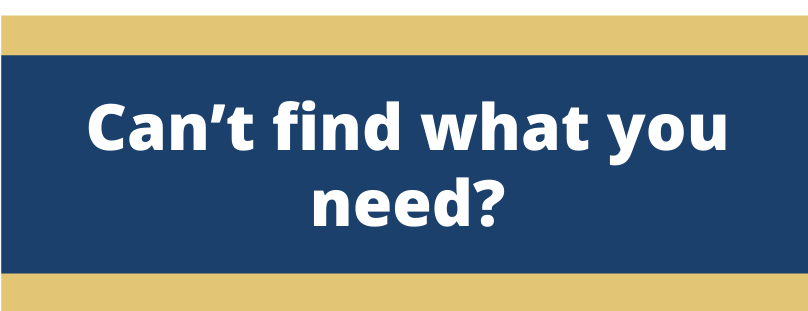 Image with message: Can't find what you need?