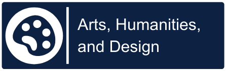 Arts, Humanities, and Design