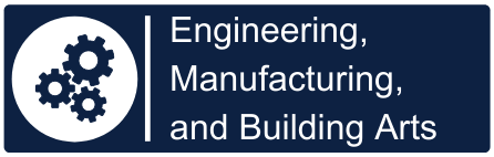 Engineering, Manufacturing, and Building Arts