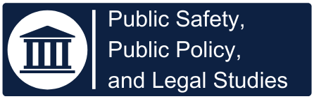 Public Safety, Public Policy,  and Legal Studies