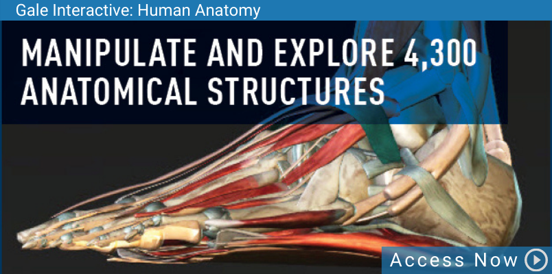 Access Gale Human Anatomy Database