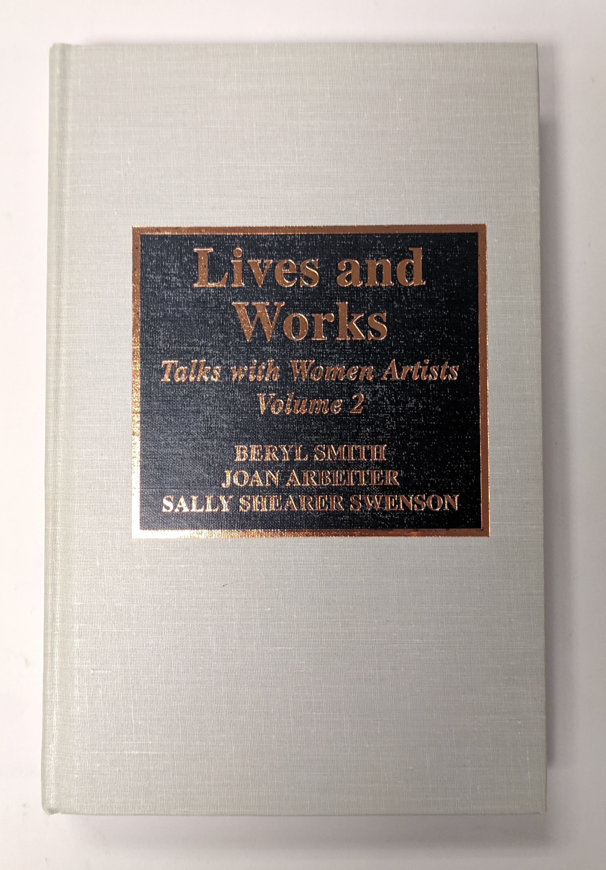 Lives and works, talks with women artists. Volume 2