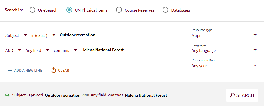 "A OneSearch advanced search scenario that uses ""Outdoor recreation"" as a subject term and ""Helena National Forest"" as a keyword. The scenario uses the ""Maps"" resource type filter and the ""UM Physical Items"" filter."