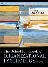 The Oxford handbook of Organizational Psychology b