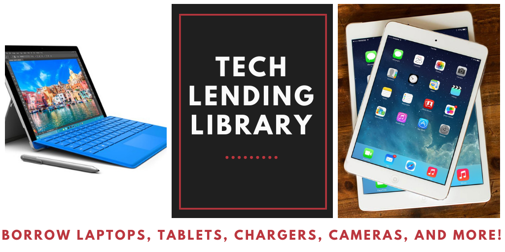 Advertisement for Tech Lending Library
