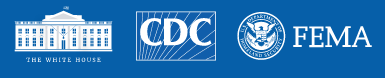 logos of White House, Center for Disease Control and Federal Emergency Mnagement Administration