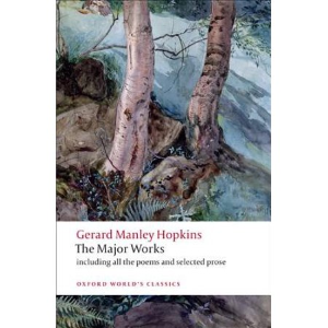 The Major Works by Gerard Mankey Hopkins