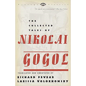 The Collected Tales of Nikolai Gogol by Richard Pe