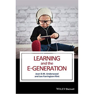Learning and the E-generation by Jean Underwood